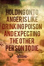 A1 HOLDING ONTO ANGER BUDDHA QUOTE SAYING INSPIRATIONAL ARTWORK PRINT POSTER