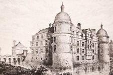 Chateau de Serrant GRAVURE 19/20°, Maine et Loire architecture Renaissance