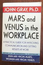Mars and Venus in the Workplace John Gray FREE AUS POST very good used cond PB