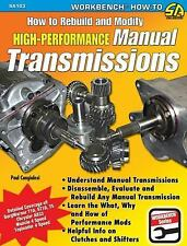 How to Rebuild and Modify High-Performance Manual Transmissions by Paul...