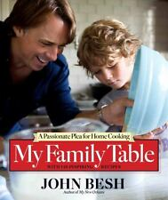 My Family Table: A Passionate Plea for Home Cooking, Besh, John, Good Book