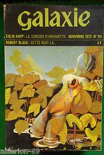 REVUE GALAXIE N 114 NOVEMBRE 1973 COLIN KAPP HALDEMAN CONEY BLOCH SALLIS