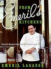 From Emeril's Kitchens : Favorite Recipes from Emeril's Restaurants by Emeril...