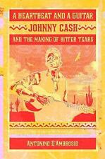 A Heartbeat and a Guitar: Johnny Cash and the Making of Bitter Tears-ExLibrary