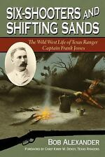 Frances B. Vick Ser.: Six-Shooters and Shifting Sands : The Wild West Life of...