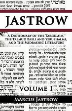 A Dictionary of the Targumim, the Talmud Babli and Yerushalmi, and the...