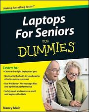 Laptops for Seniors for Dummies by Nancy C. Muir (2010, Paperback)