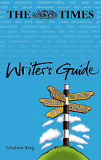 The  Times  Writer's Guide by Graham King (Hardback, 2001)