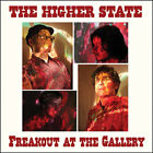 "HIGHER STATE ""Freakout at the Gallery"" LP NEW psych mystreated smoke fairies"