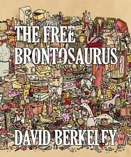 "Brand new! ""The Free Brontosaurus : A Novella Told Through Ten Stories"""