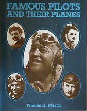 FAMOUS PILOTS AND THEIR PLANES
