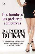 Los hombres las prefieren con curvas (Spanish Edition)
