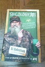 Si-Cology 1 Tales and Wisdom from Duck Dynasty's Favorite Uncle by Si Roberts EC