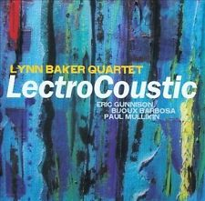 Lynn Baker Quartet: Lectrocoustic  (CD 2015) SEALED!