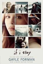 IF I STAY by GAYLE FORMAN Trade Paperback