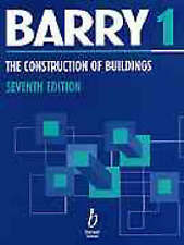 The Construction of Buildings: v.1: Foundations, Walls, Floors, Roofs by R. Bar…
