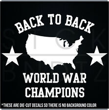 BACK TO BACK WORLD WAR CHAMPIONS USA DECAL STICKER MACBOOK CAR WINDOW MOTORCYCLE