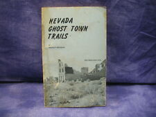 "Mickey Broman's ""Nevada Ghost Town Trails"" Paperback Book"