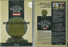 DVD - FOOTBALL : LA LEGENDE DU BALLON D' OR RONALDO CHEVTCHENKO FOOT /COMME NEUF