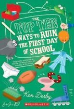 Top Ten Ways To Ruin The First Day Of School (Apple (Scholastic)) Derby, Kennet