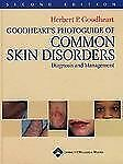 Goodheart's Photoguide of Common Skin Disorders: Diagnosis and Management