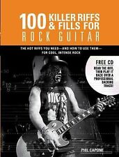 Music Bibles Ser.: 100 Killer Riffs and Fills for Rock Guitar by Phil Capone...