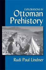 EXPLORATIONS IN OTTOMAN PREHISTORY NEW HARDCOVER BOOK