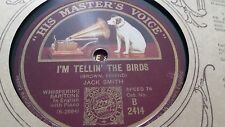 JACK SMITH I'M TELLIN THE BIRDS & THERE AIN'T NO MAYBE IN MY BABY'S HMV B2414