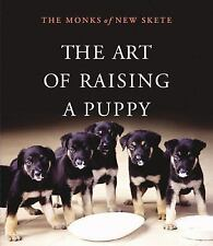 The Art of Raising a Puppy by Monks of New Skete Staff (2006, CD, Abridged)