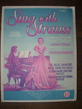 VINTAGE SHEET MUSIC - SING WITH STRAUSS - VOCAL WALTZES - FOR PIANO & VOICE