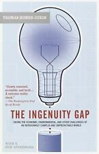 The Ingenuity Gap: Facing the Economic, Environmental, and Other Challenges of a
