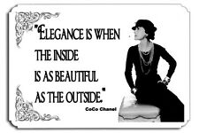 Elegance is when the inside is as beautiful as the outside Chanel Couture  SIGN