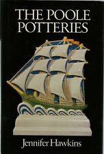 THE POOLE POTTERIES HISTORY BOOK BY JENNIFER HAWKINS 1980 1ST EDITION
