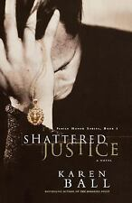 NEW! Shattered Justice by Karen Ball Paperback Book (English) Free Shipping