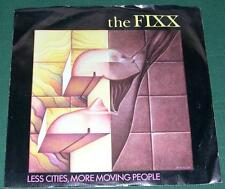 THE FIXX - Less Cities, More Moving People  (45 RPM Single) VG+