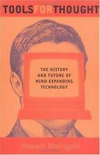 Tools for Thought: The History and Future of Mind-Expanding Technology