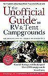 The Unofficial Guide to the Best RV and Tent Campgrounds in the Southwest &