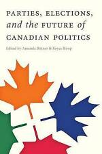 Parties, Elections, and the Future of Canadian Politics, , Good, Paperback