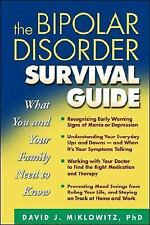 The Bipolar Disorder Survival Guide : What You and Your Family Need to Know by D