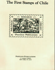 CHILE. The First Stamps of Chile: 1853-1867 by Joaquín Galvez.