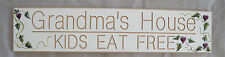 "Grandma's House Kids Eat Free Wood Sign  24"" x 5.5"""