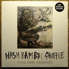 Hash Bamboo Shuffle PlaysFerre Grignard - 180G Vinyl + Download NEW