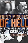 Forty Minutes of Hell: The Extraordinary Life of Nolan Richardson-ExLibrary