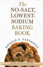 The No-Salt, Lowest-Sodium Baking Book by Fowler, Michael