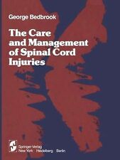 The Care and Management of Spinal Cord Injuries by G. M. Bedbrook (2011,...