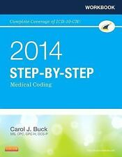 * Workbook for Step-By-Step Medical Coding, 2014 Edition by Carol J. Buck...