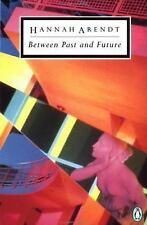 Between Past and Future (Classic, 20th-Century, Penguin) by Arendt, Hannah