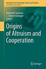 Origins of Altruism and Cooperation 36 (2011, Hardcover)