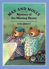 Max and Molly and the Mystery of the Missing Honey (North-South Paperback)