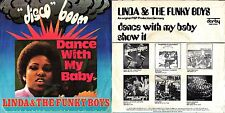 DISCO 45 GIRI   LINDA & THE FUNKY BOYS ‎– DANCE WITH MY BABY // SHOW IT